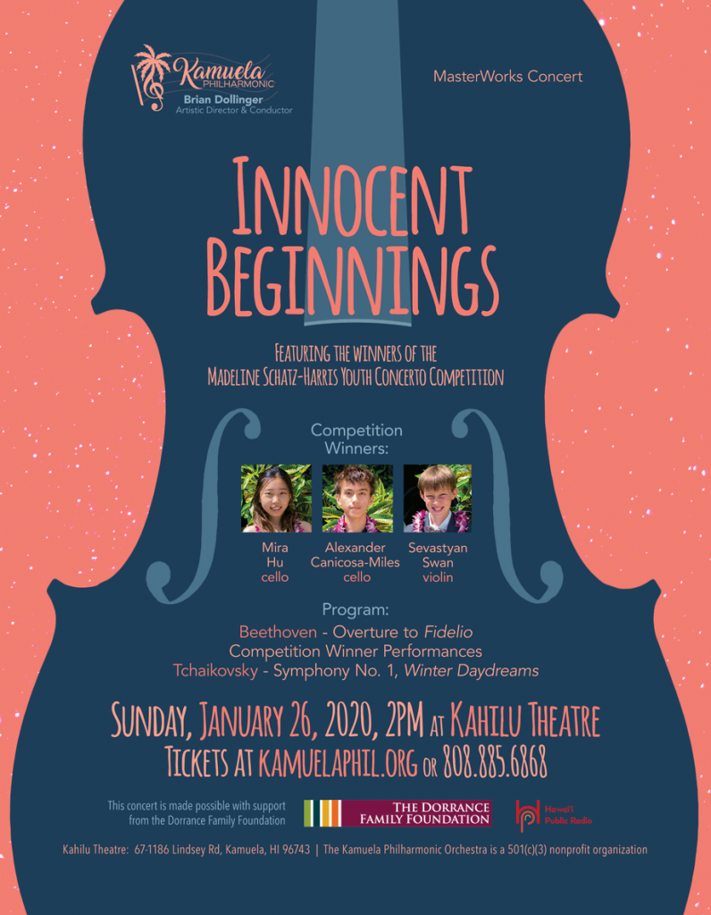 Poster for Kamuela Philharmonic's Innocent Beginnings concert on Sunday, January 26, 2020 at Kahilu Theatre in Kamuela. This concert features the winners of this year's Youth Concerto Competition