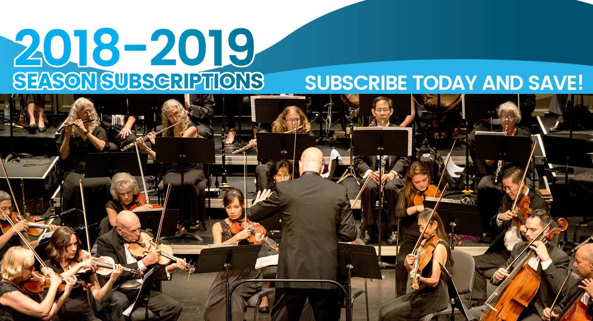 2018-2019 Season Subscriptions - Subscribe today and save!